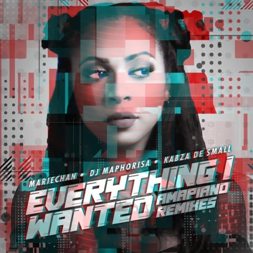 "Download: Mariechan ""everything i wanted"" (Amapiano Mix)"
